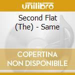 Same - cd musicale di The second flat