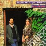 Sail og rua - keane dolores cd musicale di Dolores keane & john faulkner