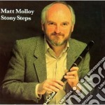 Stony steps - molloy matt cd musicale di Molloy Matt
