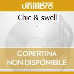 Chic & swell - cd musicale di La bottine souriante