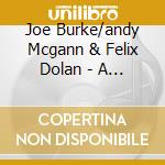 A tribute to m.coleman - cd musicale di Joe burke/andy mcgann & felix