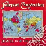 Jewel in the crown - fairport convention cd musicale di Fairport Convention