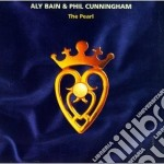 The pearl - cunningham phil cd musicale di Aly bain & phil cunningham