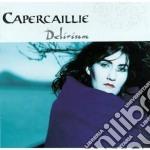 Delirium - capercaillie cd musicale di Capercaillie