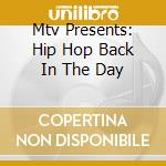 Hip hop back in the day cd musicale di Artisti Vari