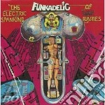 The electric spanking of war babies cd musicale di Funkadelic
