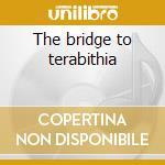 The bridge to terabithia cd musicale di Ost