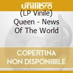 (LP VINILE) News of the world lp vinile di Queen
