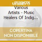 Mus.healers indigenous - cd musicale di Jhankri & nele Shaman