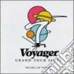 Michael Lee Thomas - Voyager - Grand Tour Suite cd musicale di Lee thomas michael