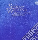 Stormy weekend cd musicale di The mystic moods orc