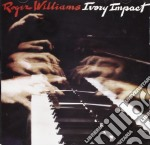 Roger Williams - Ivory Impact cd musicale di Roger Williams
