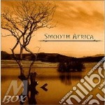 Smooth africa cd musicale di Artisti Vari