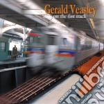 Gerald Veasley - On The Fast Track cd musicale di Gerald Veasley