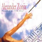 Reach for the sky cd musicale di Alexander Zonjic