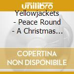 PLACE ROUND cd musicale di YELLOWJACKETS