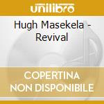 Revival 07 cd musicale di High Masakela