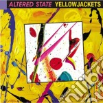Yellowjackets - Altered State cd musicale di YELLOWJACKETS