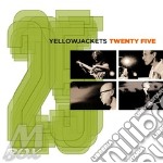 TWENTY FIVE/25th anniversary cd musicale di YELLOWJACKETS