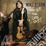 WHO LET THE CATS OUT? cd musicale di Mike Stern