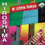 LITTLE TOKYO cd musicale di HIROSHIMA