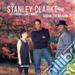 JAZZ IN THE GARDEN                        cd musicale di Stanley Clarke