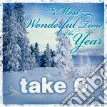 The most wonderful time of the year cd musicale di TAKE 6