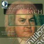 Visions of bach - transcriptions & arran cd musicale di Bach johann sebasti