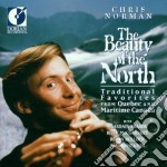 The Beauty Of The North /chris Norman, Alasdair Fraser, Billy Mccomiskey, Robin Bullock, Paul Wheaton cd musicale di Miscellanee