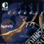Strange beauty cd musicale di Miscellanee