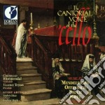 The cantoral voice of the 'cello cd musicale di Miscellanee