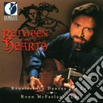 Between two hearts- renaissance dances f cd musicale di Miscellanee