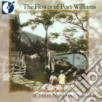 The flower of port williams cd musicale di Miscellanee