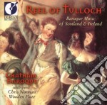 Reel of tulloch - baroque music of scotl cd musicale di James Oswald