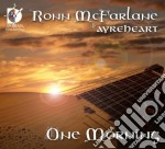 One morning cd musicale di Ronn Mcfarlane