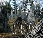 The old burying ground cd musicale di Evan Chambers
