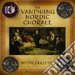 The vanishing nordic chorale cd musicale di Miscellanee