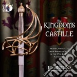 The kingdoms of castille cd musicale di Miscellanee