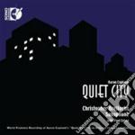 Quiet sity cd musicale di Aaron Copland