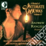 A recital of intimate works, vol. ii cd musicale di Miscellanee