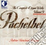 The complete organ works, vol.9 cd musicale di Johann Pachelbel