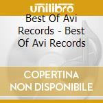 Best of avi records cd musicale di Artisti Vari