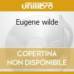Eugene wilde cd musicale di Eugene Wilde