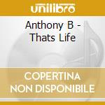 That's life cd musicale di B Anthony