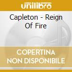 Reign of fire cd musicale di Capleton
