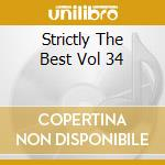 Strictly the best 34 cd musicale di Artisti Vari