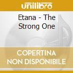 Strong me cd musicale di Etana