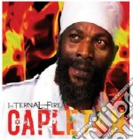 I-TERNAL FIRE                             cd musicale di CAPLETON