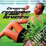 Covers for reggae lovers vol.3 cd musicale di Artisti Vari