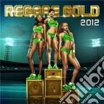 Reggae gold 2012 cd musicale di Artisti Vari